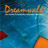 �h���[���E�H�[�NCD�iDreamWalk CD�j